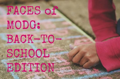 FACES of MODG: Back-To-School Edition