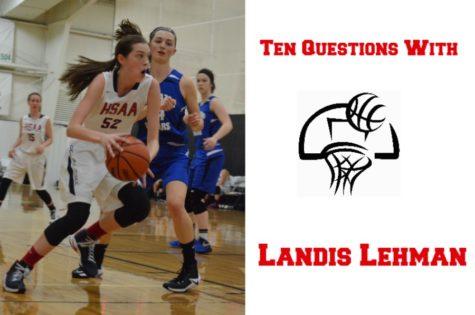 Ten Questions with Landis Lehman