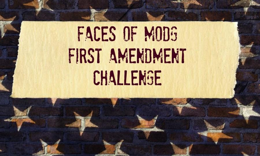 First Amendment Challenge: FACES of MODG