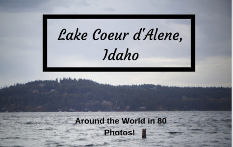 Student Submission: Lake Coeur d'Alene, Idaho!