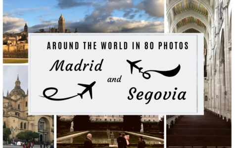 Around the World in 80 Photos: Segovia and Madrid