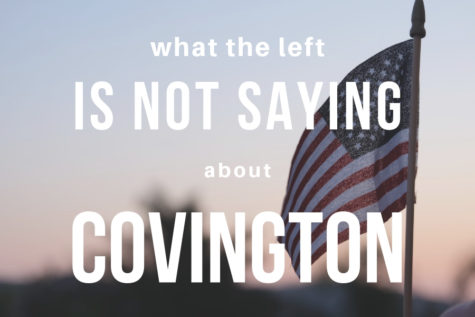 What the Left is Not Saying about Covington